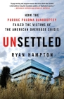 Unsettled: How the Purdue Pharma Bankruptcy Failed the Victims of the American Overdose Crisis Cover Image