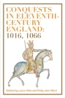 Conquests in Eleventh-Century England: 1016, 1066 Cover Image