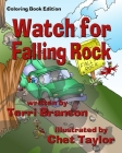 Watch for Falling Rock: Children's Coloring Book Cover Image