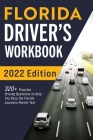 Florida Driver's Workbook: 320+ Practice Driving Questions to Help You Pass the Florida Learner's Permit Test Cover Image