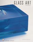 Glass Art: From Urbanglass (Schiffer Art Books) Cover Image