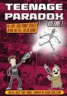 Teenage Paradox Volume 1 (Issues 1-4): An All-Ages Time Travel Comedy Cover Image