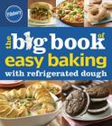 Pillsbury The Big Book of Easy Baking with Refrigerated Dough (Betty Crocker Big Book) Cover Image