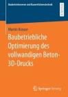 Baubetriebliche Optimierung Des Vollwandigen Beton-3d-Drucks Cover Image