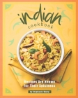 Indian Cookbook: Recipes Are Known for Their Spiciness Cover Image