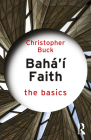 Baha'i Faith: The Basics Cover Image
