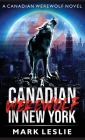 A Canadian Werewolf in New York Cover Image