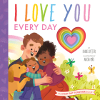 I Love You Every Day (An Every Day Together Book) Cover Image