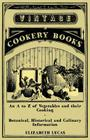 An A to Z of Vegetables and their Cooking - Botanical, Historical and Culinary Information Cover Image
