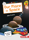 Our Place in Space: An Alien's Guide Cover Image