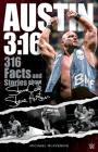Austin 3:16: 316 Facts and Stories about Stone Cold Steve Austin Cover Image