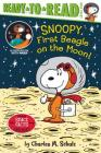 Snoopy, First Beagle on the Moon!: Ready-to-Read Level 2 (Peanuts) Cover Image