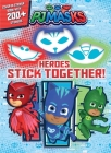 PJ Masks: Heroes Stick Together (Coloring Books) Cover Image
