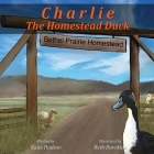 Charlie The Homestead Duck Cover Image