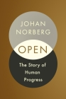 Open: The Story of Human Progress Cover Image