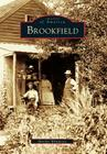 Brookfield (Images of America (Arcadia Publishing)) Cover Image