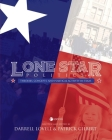 Lone Star Politics: Theories, Concepts, and Political Activity in Texas Cover Image
