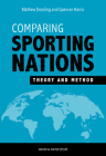 Comparing Sporting Nations: Theory and Method Cover Image