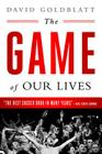 The Game of Our Lives: The English Premier League and the Making of Modern Britain Cover Image