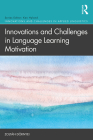 Innovations and Challenges in Language Learning Motivation Cover Image