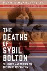 The Deaths of Sybil Bolton: Oil, Greed, and Murder on the Osage Reservation Cover Image