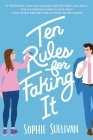 Ten Rules for Faking It Cover Image