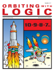 Orbiting with Logic: Grades 5-7 (Blast Off with Logic #3) Cover Image