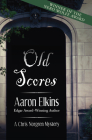 Old Scores (Chris Norgren Mysteries #3) Cover Image