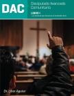 Discipulado Avanzado Comunitario: Libro I: DAC: Un manual que favorece el entender la fe Cover Image