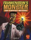 Frankenstein's Monster and Scientific Methods (Graphic Library: Monster Science) Cover Image