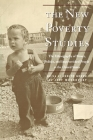 The New Poverty Studies: The Ethnography of Power, Politics, and Impoverished People in the United States Cover Image