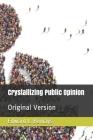 Crystallizing Public Opinion: Original Version Cover Image