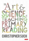 The Art and Science of Teaching Primary Reading Cover Image