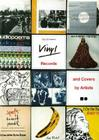 Vinyl: Records and Covers by Artists: A Survey Cover Image