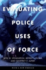 Evaluating Police Uses of Force Cover Image