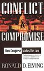 Conflict and Compromise: How Congress Makes the Law Cover Image