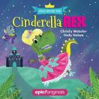 Cinderella Rex (Once Before Time Book 1) Cover Image