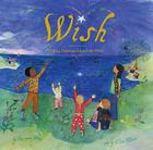 Wish: Wishing Traditions Around the World Cover Image