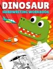 Letter Tracing: DinoSaur Handwriting Workbook, Letter Tracing Books for Kids Ages 3-5, Letter Tracing Book for Preschoolers, Handwriti Cover Image