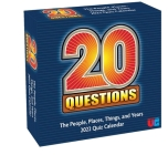 20 Questions 2022 Day-to-Day Calendar: The People, Places, Things, and Years Quiz Calendar Cover Image