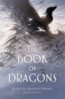 The Book of Dragons: An Anthology Cover Image