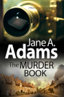 The Murder Book: A New 1920s Mystery Series Cover Image