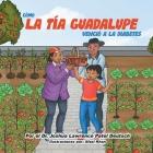 Cómo la tía Guadalupe venció a la diabetes Cover Image