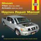 Nissan: Titan 2004 thru 2009, Armada 2005 thru 2010 (Haynes Repair Manual) Cover Image