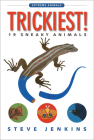 Trickiest!: 19 Sneaky Animals (Extreme Animals) Cover Image