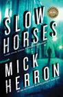 Slow Horses (Slough House #1) Cover Image