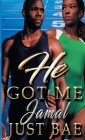 He Got Me: Jamal Cover Image