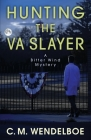Hunting the VA Slayer Cover Image