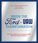 Inside the Ford-UAW Transformation: Pivotal Events in Valuing Work and Delivering Results Cover Image