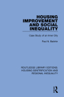Housing Improvement and Social Inequality: Case Study of an Inner City Cover Image